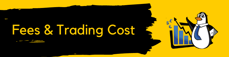 Fees & Trading Cost